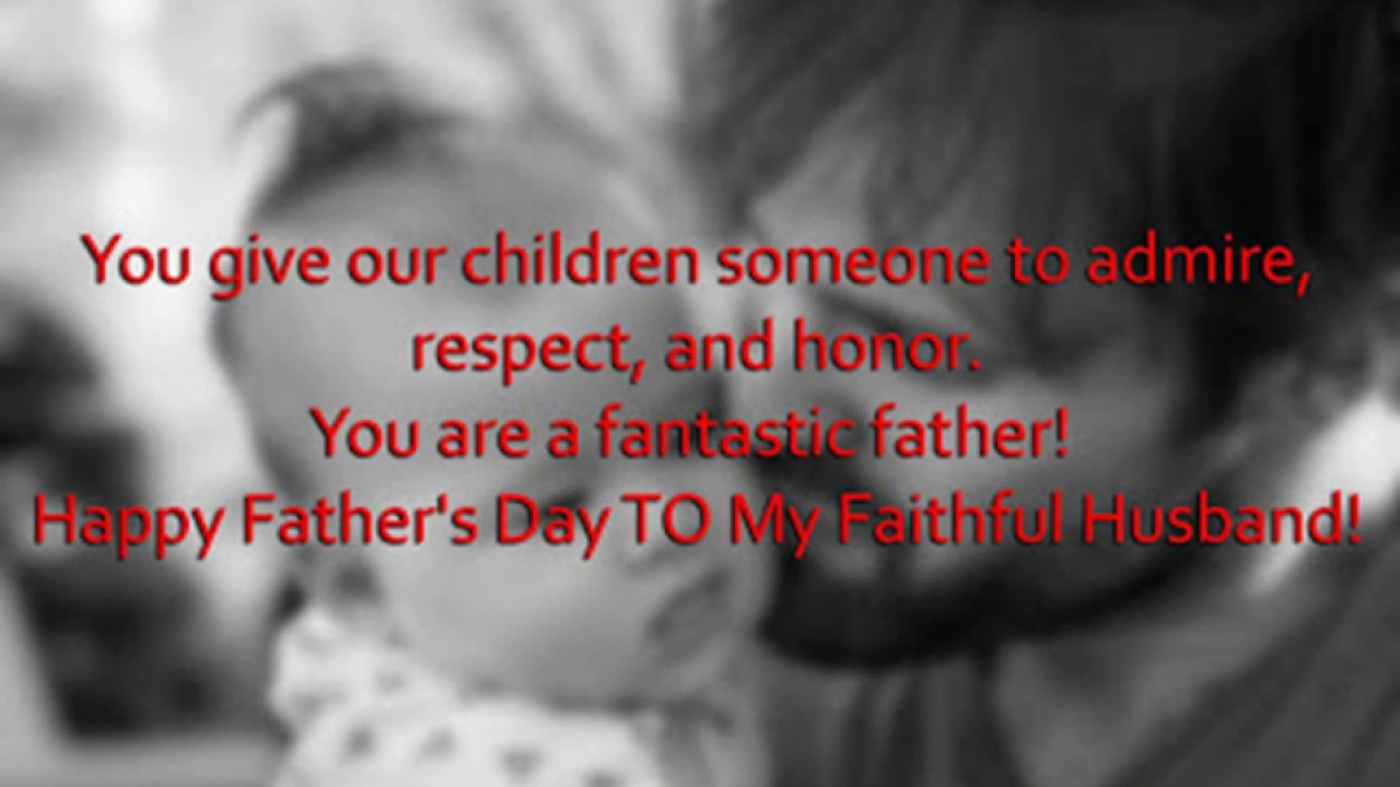 Happy Fathers Day Quotes, from Wife to Husband